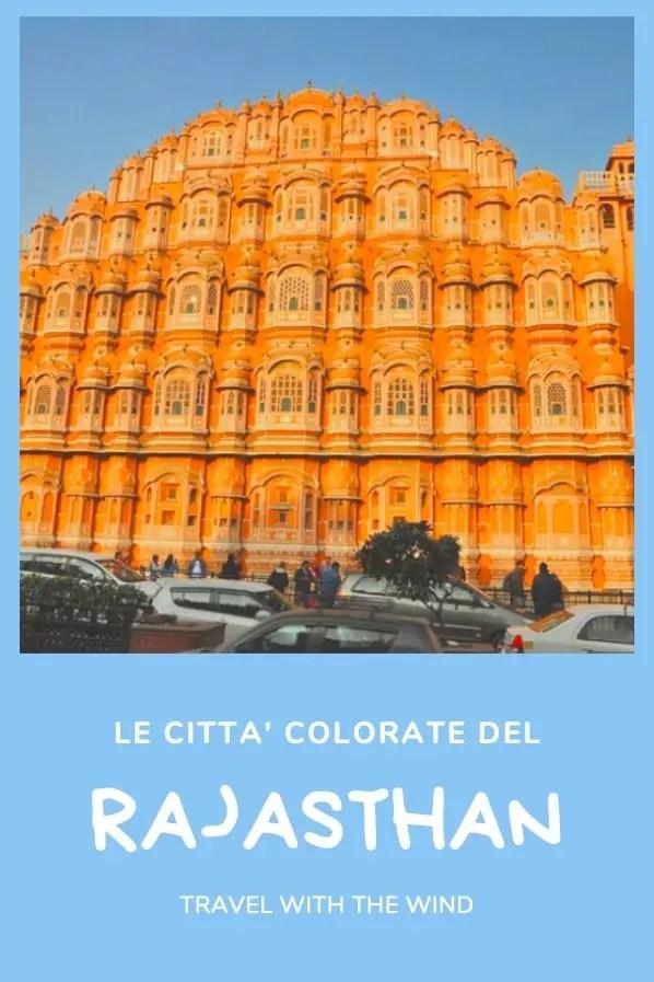 Le città colorate del Rajasthan