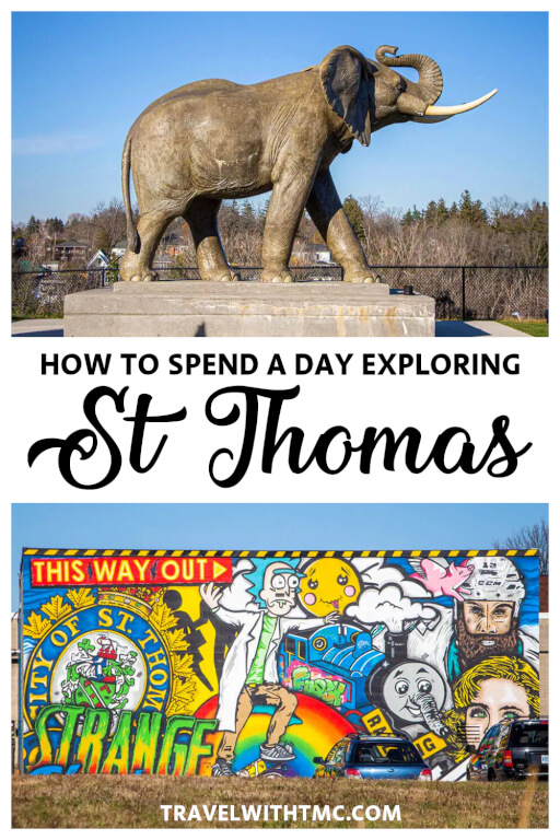 How to Spend a Day Exploring St. Thomas, Ontario