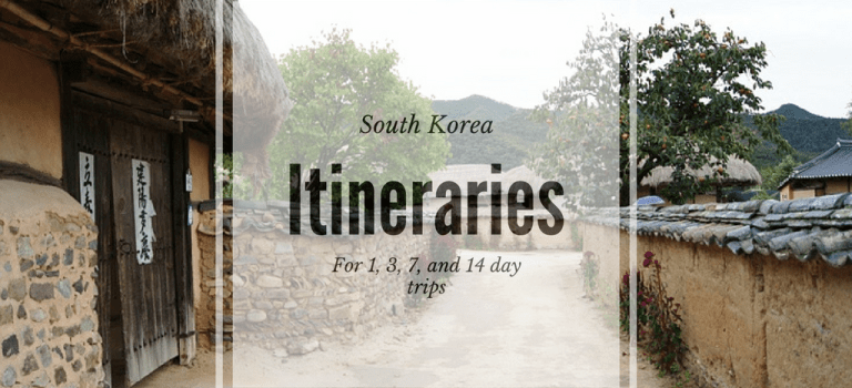 Korea Itinerary for 1, 3, 7 and 14 day trips