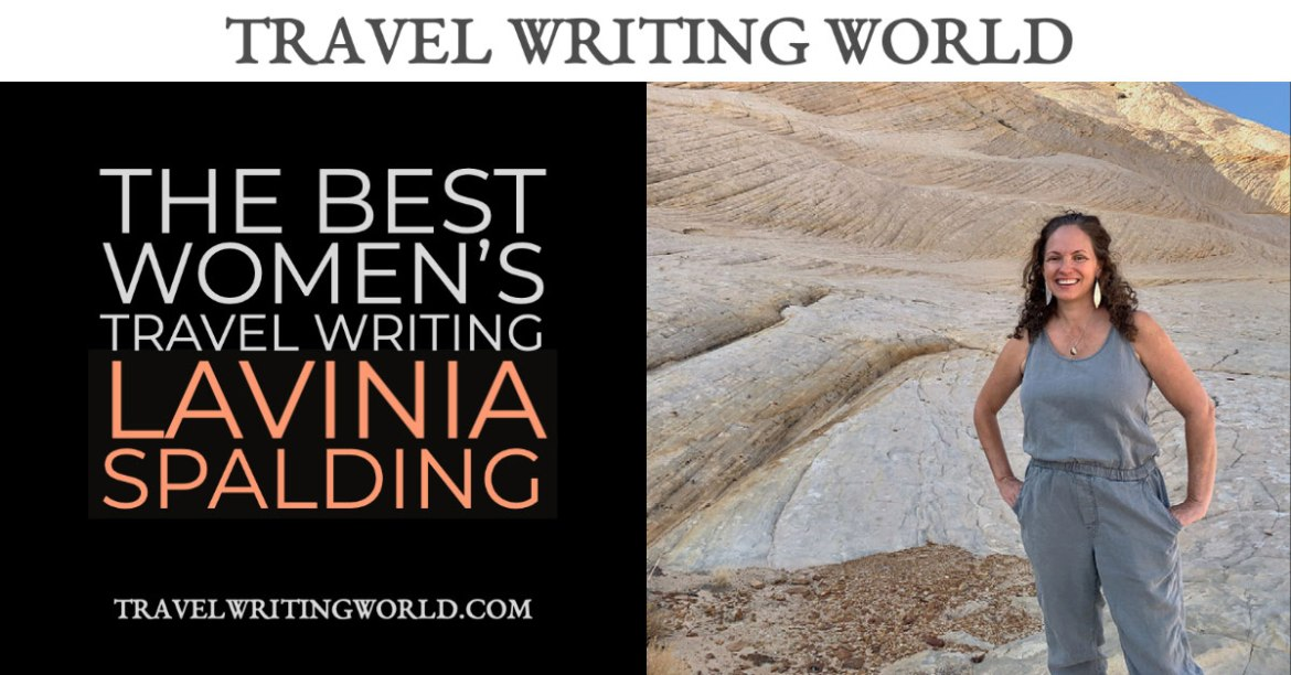 women's travel writing Lavinia Spalding