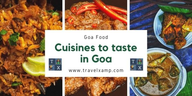 Goa Food: Cuisines to taste in Goa