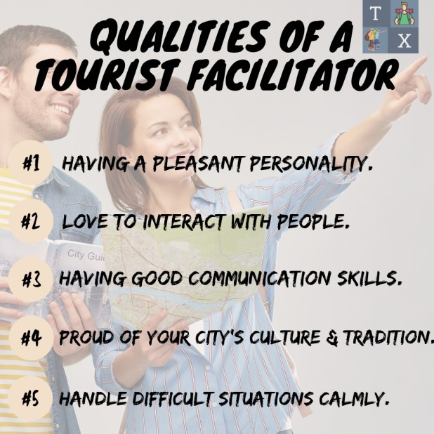 Qualities of Tourist Facilitator