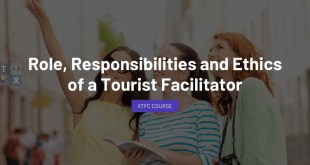 Role & Responsibilities of Tourist Facilitator