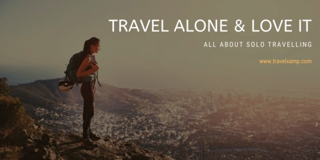 All About Solo Travelling
