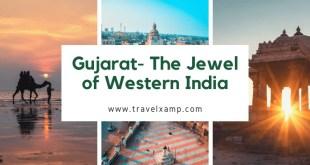 Gujarat- The Jewel of Western India