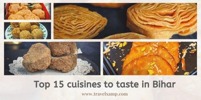 Top 15 cuisines to taste in Bihar