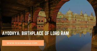 Ayodhya: Birthplace of Lord Ram