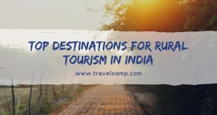 Top Destinations for Rural Tourism in India