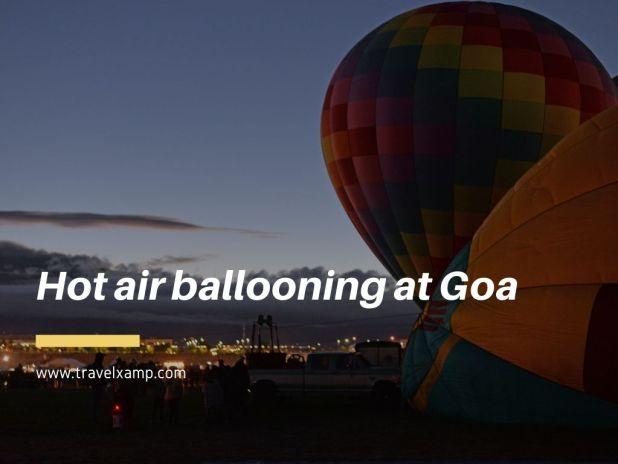 Hot air ballooning at Goa