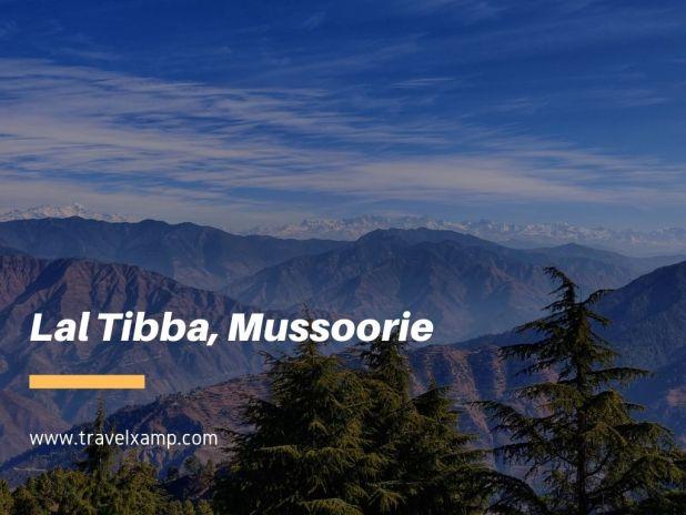 Lal Tibba, Mussoorie