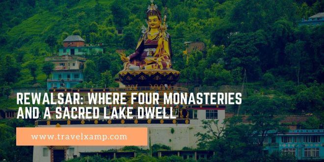 Rewalsar: Where Four Monasteries and a Sacred Lake Dwell
