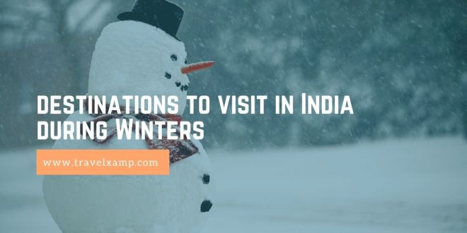Destinations to visit in India during Winters