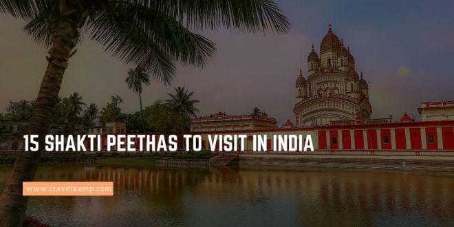 15 Shakti Peethas to visit in India