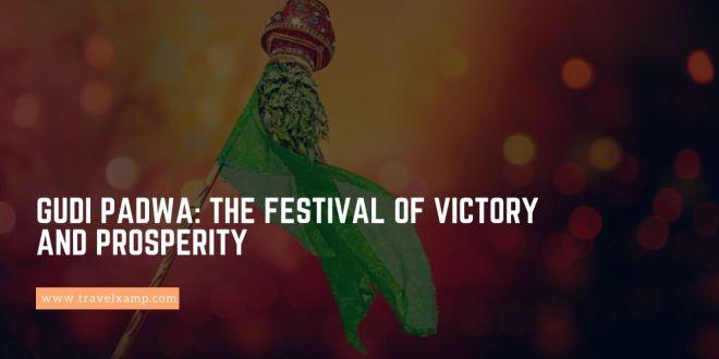 Gudi Padwa: The Festival of Victory and Prosperity