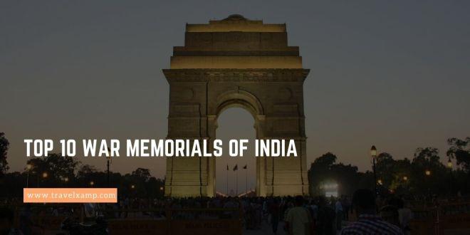 Top 10 War Memorials of India