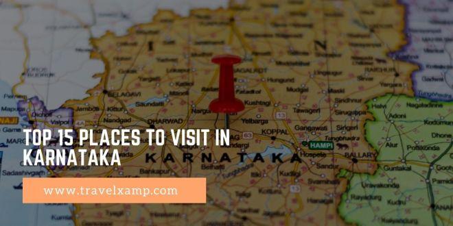 Top 15 Places to visit in Karnataka