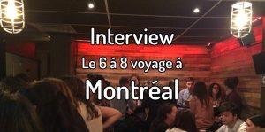 Interview - Le 6 à 8 voyage à Montréal avec Moi mes souliers