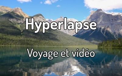 Hyperlapse, voyage et vidéo