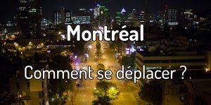 Comment se déplacer à Montréal