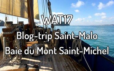 WAT17 : Blog-trip Saint-Malo / Baie du Mont Saint-Michel
