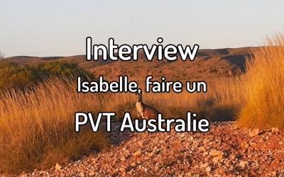 Interview – Isabelle, un PVT en Australie