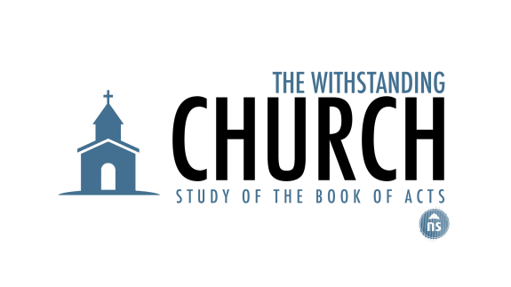 07 - THE WITHSTANDING CHURCH