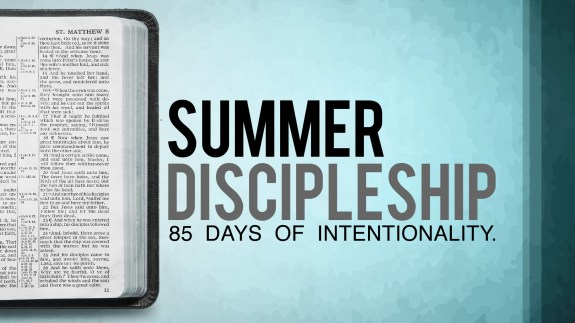 Summer Discipleship