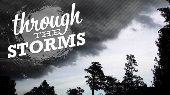 Through the Storms Screen