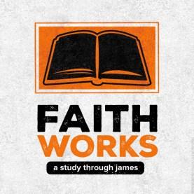 Faith Works 650x650