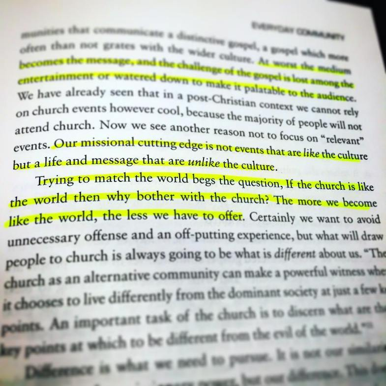 If the church is like the world then why bother with the church? -Everyday Church