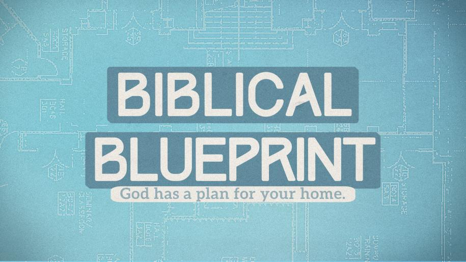 Biblical Blueprint