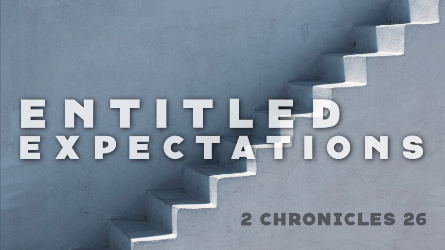 Entitled Expectations