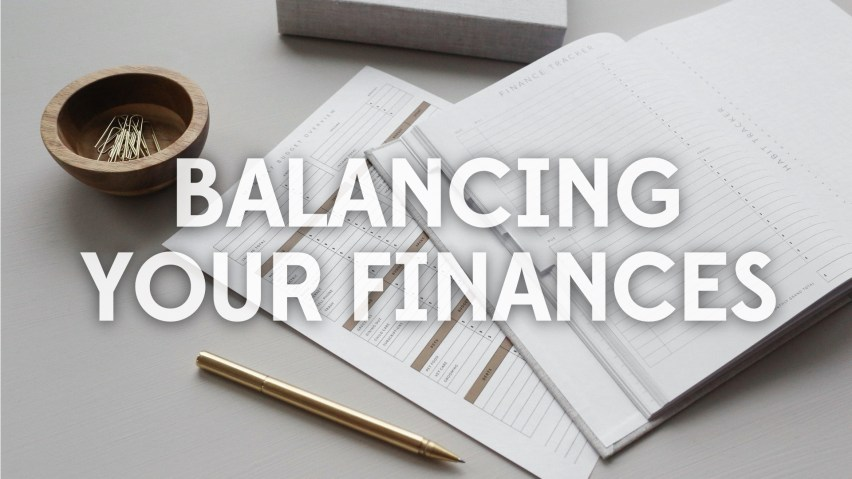 Balancing Your Finances