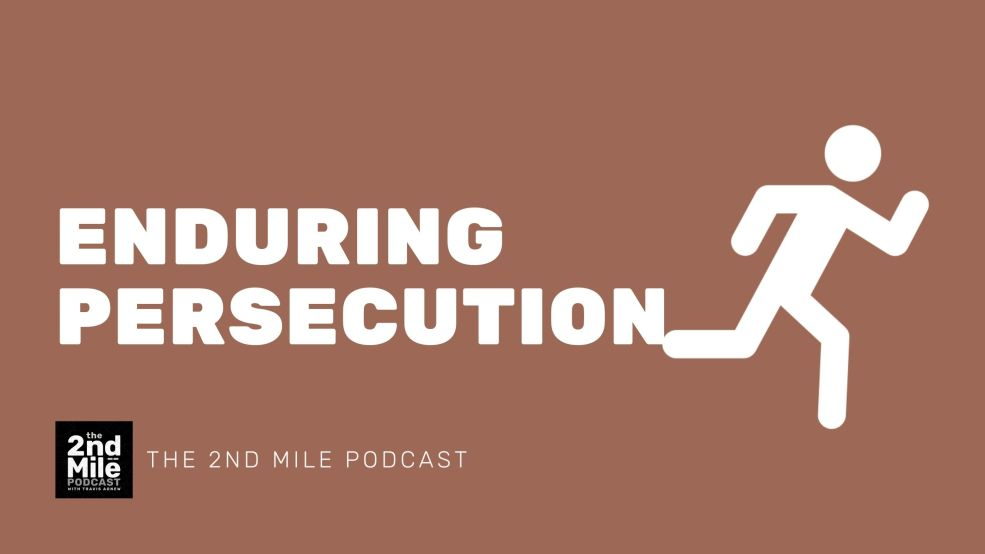 Enduring Persecution