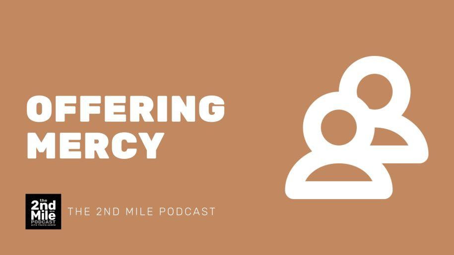 Offering Mercy