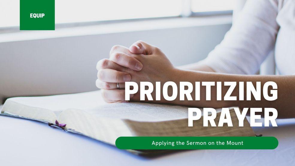 Prioritizing Prayer