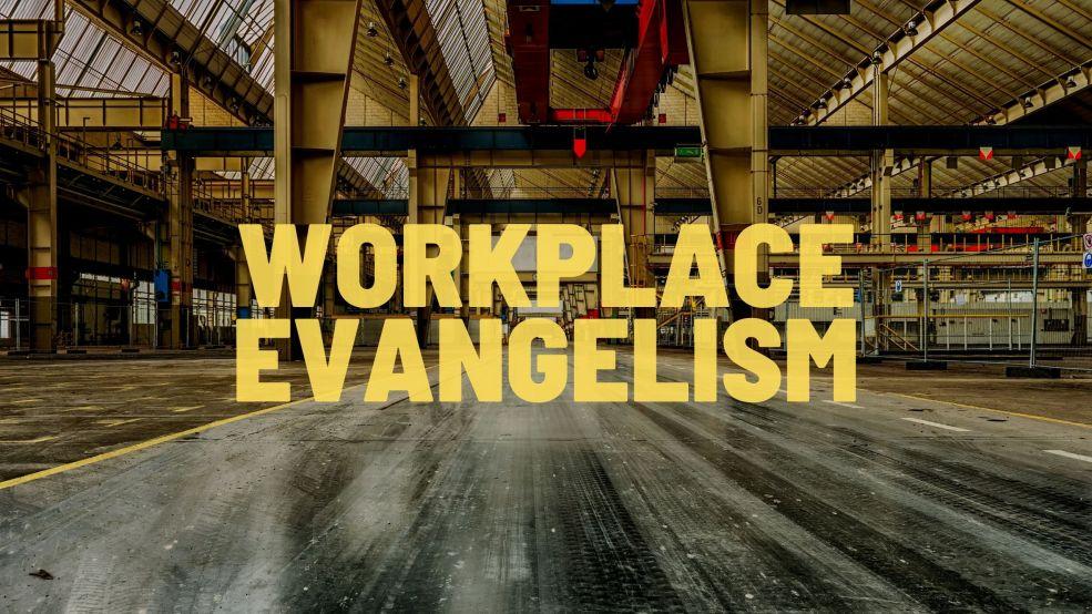 Workplace Evangelism