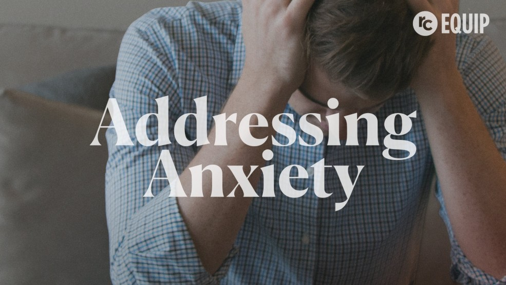 Addressing Anxiety