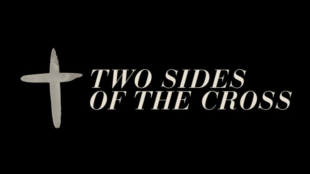 Two Sides of the Cross