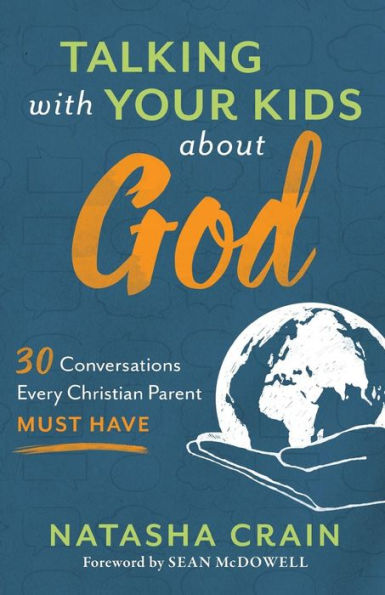 A Guide for Talking with Your Kids about God