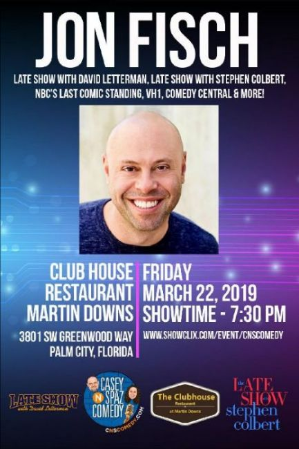 Casey N Spaz Comedy Dinner Show in Palm City Martin Downs Starring Jon Fisch seen on Letterman & Colbert Friday March 22nd