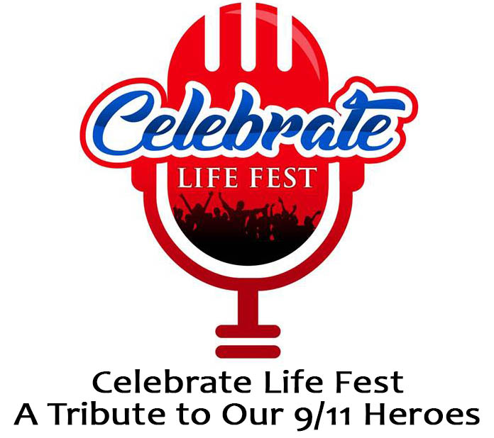 Celebrate Life Festival, a Tribute to our 9/11 heroes