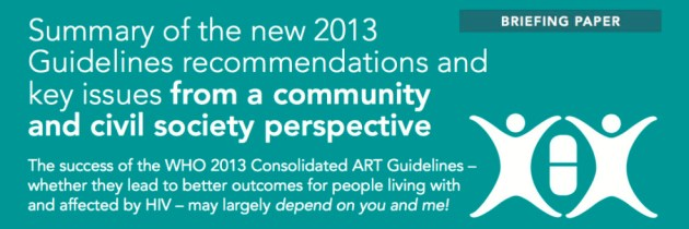 Summary of the new 2013 Guidelines recommendations and key issues from a community and civil society perspective