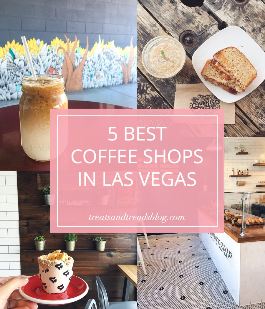 coffee, las vegas coffee shops, food blog, travel blog, Treats and Trends