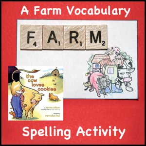 """A book related spelling activity for kids. Farm vocabulary based on the book """"The Cow Loves Cookies"""". Free 11 page printable with word phonetics scavenger hunt."""