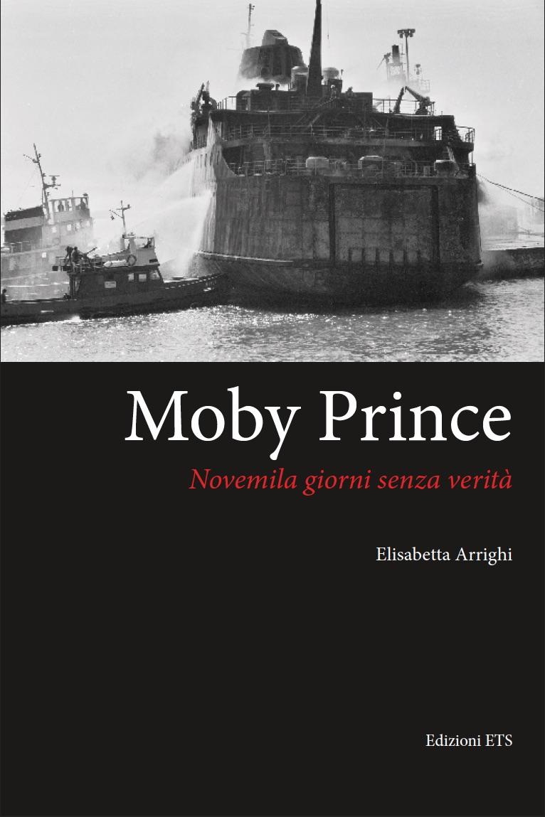 """Presentazione libro """"Moby Prince. Novemila giorni senza verità"""" – giovedì 29 settembre – Regione Toscana – Firenze"""