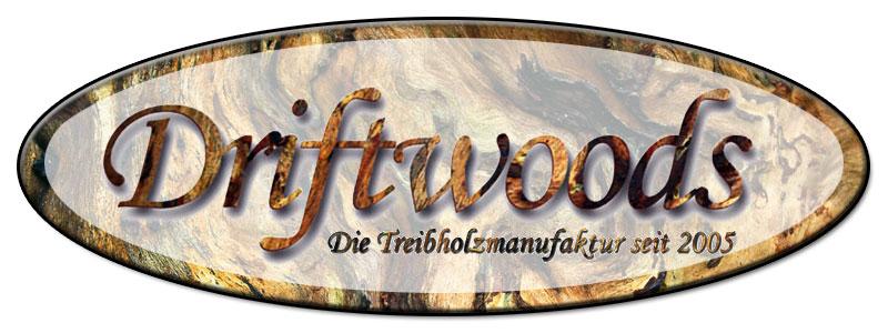Driftwoods die Treibholzmanufaktur seit 2005