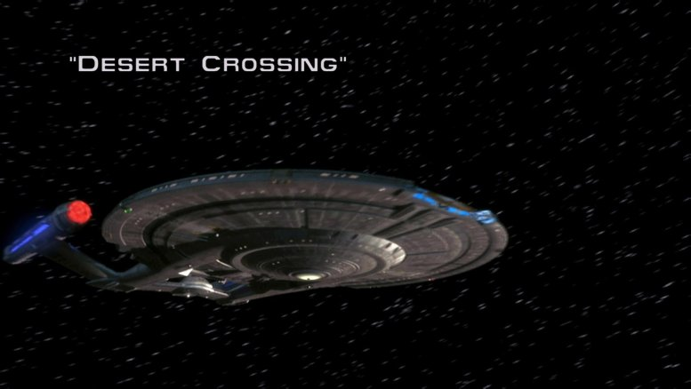 Title Card Desert Crossing, Enterprise