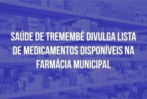 Secretaria de Saúde divulga lista de medicamentos disponíveis