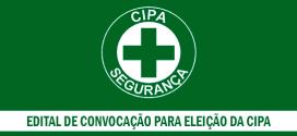 Edital de Convocação- Processo de Eleição da CIPA gestão 2021/2022